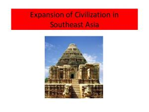 Expansion of Civilization in Southeast Asia