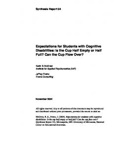 Expectations for Students with Cognitive Disabilities: Is the Cup Half Empty or Half Full? Can the Cup Flow Over?