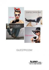 EXPECTATIONS. When BECOME. Standard GUESTROOM