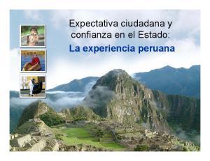 Expectativa ciudadana y confianza en el Estado: La experiencia peruana