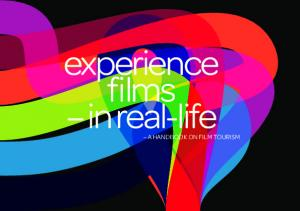 experience films in real-life A HANDBOOK ON FILM TOURISM