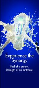 Experience the Synergy. Feel of a cream. Strength of an ointment