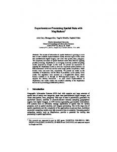 Experiences on Processing Spatial Data with MapReduce *