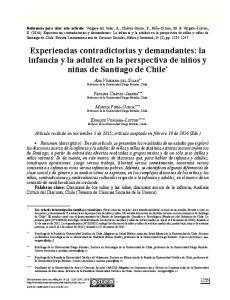 Experiencias contradictorias y demandantes: la infancia y la adultez en la perspectiva de niños y niñas de Santiago de Chile *