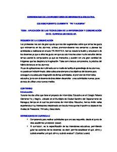 EXPERIENCIAS DE LOS PROMOTORES DE INFORMATICA EDUCATIVA. COLEGIO ROBERTO CLEMENTE FE Y ALEGRIA