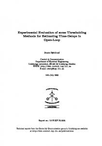 Experimental Evaluation of some Thresholding Methods for Estimating Time-Delays in Open-Loop