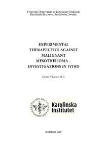 EXPERIMENTAL THERAPEUTICS AGAINST MALIGNANT MESOTHELIOMA INVESTIGATIONS IN VITRO
