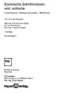 experttt]j]verlag Elektrische Schrittmotoren und -antriebe Funktionsprinzip - Betriebseigenschaften - Messtechnik Prof. Dr
