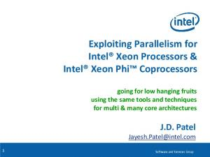 Exploiting Parallelism for Intel Xeon Processors & Intel Xeon Phi Coprocessors