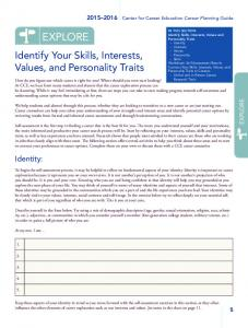 EXPLORE. Identify Your Skills, Interests, Values, and Personality Traits. Identity: Center for Career Education Career Planning Guide