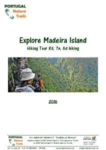 Explore Madeira Island Hiking Tour 8d, 7n, 6d hiking