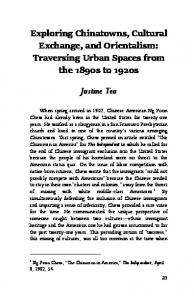 Exploring Chinatowns, Cultural Exchange, and Orientalism: Traversing Urban Spaces from the 1890s to 1920s. Justine Teu