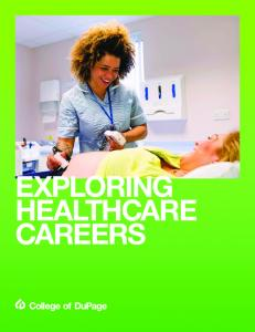 EXPLORING HEALTHCARE CAREERS
