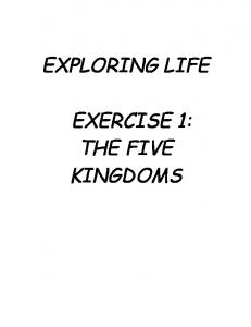 EXPLORING LIFE EXERCISE 1: THE FIVE KINGDOMS