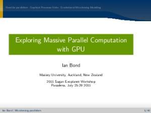 Exploring Massive Parallel Computation with GPU