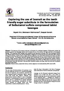 Exploring the use of Isomalt as the tooth friendly sugar substitute in the formulation of Salbutamol sulfate compressed tablet lozenges