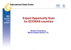 Export Opportunity Scan for ECOWAS countries. Market Analysis Section, ITC