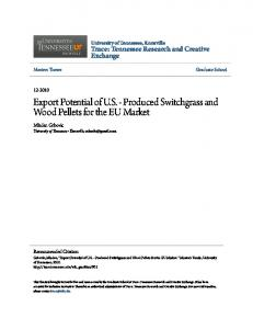 Export Potential of U.S. - Produced Switchgrass and Wood Pellets for the EU Market