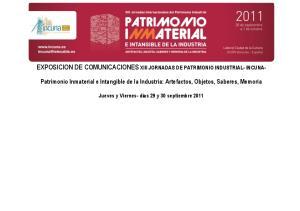 EXPOSICION DE COMUNICACIONES XIII JORNADAS DE PATRIMONIO INDUSTRIAL- INCUNA-