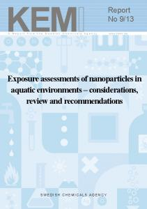 Exposure assessments of nanoparticles in aquatic environments considerations, review and recommendations