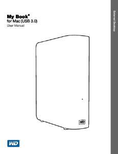 External Desktop. My Book. for Mac (USB 3.0) User Manual. My Book for Mac User Manual