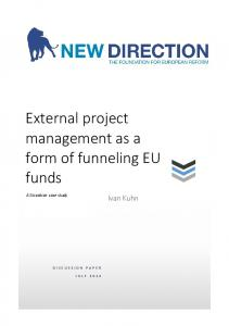 External project management as a form of funneling EU funds
