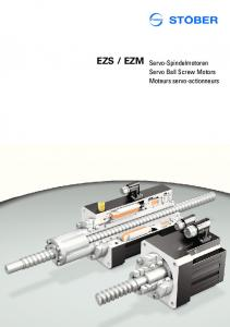 EZM Servo-Spindelmotoren. Servo Ball Screw Motors Moteurs servo-actionneurs
