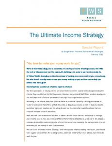 F W S. The Ultimate Income Strategy. Special Report. You have to make your money work for you