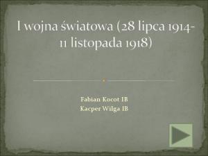 Fabian Kocot IB Kacper Wilga IB