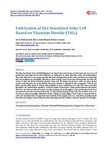Fabrication of Dye Sensitized Solar Cell Based on Titanium Dioxide (TiO2)