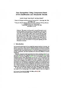 Face Recognition Using Component-Based SVM Classification and Morphable Models