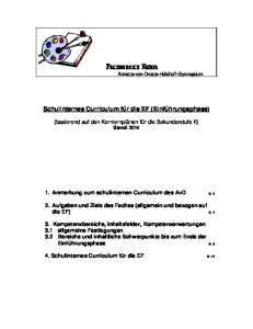 Fachbereich Kunst. Schulinternes Curriculum für die EF (Einführungsphase) (basierend auf den Kernlernplänen für die Sekundarstufe II) Stand: 2014