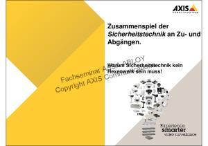 Fachseminar ASSA ABLOY Copyright AXIS Communications