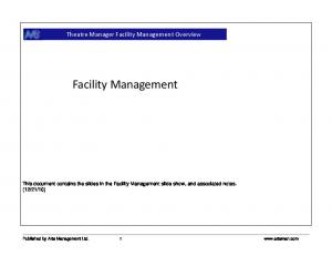 Facility Management. Theatre Manager Facility Management Overview