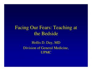 Facing Our Fears: Teaching at the Bedside