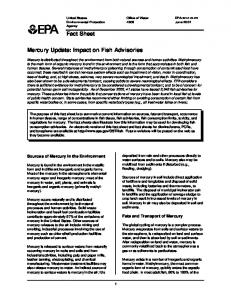 Fact Sheet. Mercury Update: Impact on Fish Advisories. Sources of Mercury in the Environment. Fate and Transport of Mercury