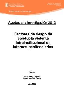 Factores de riesgo de conducta violenta intrainstitucional en internos penitenciarios
