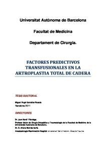 FACTORES PREDICTIVOS TRANSFUSIONALES EN LA ARTROPLASTIA TOTAL DE CADERA