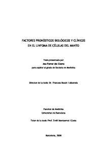 FACTORES PRONÓSTICOS BIOLÓGICOS Y CLÍNICOS EN EL LINFOMA DE CÉLULAS DEL MANTO