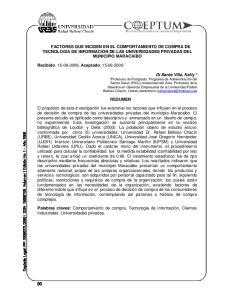 FACTORES QUE INCIDEN EN EL COMPORTAMIENTO DE COMPRA DE TECNOLOGIA DE INFORMACION DE LAS UNIVERSIDADES PRIVADAS DEL MUNICIPIO MARACAIBO RESUMEN