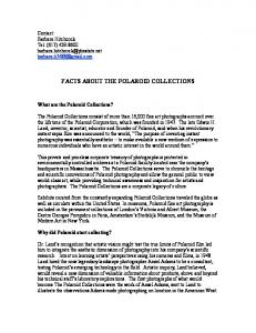 FACTS ABOUT THE POLAROID COLLECTIONS