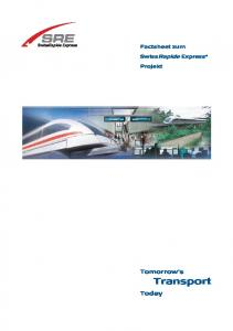 Factsheet zum. SwissRapide Express. Projekt. Tomorrow s. Transport. Today