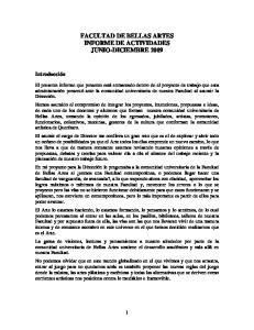 FACULTAD DE BELLAS ARTES INFORME DE ACTIVIDADES JUNIO-DICIEMBRE 2009