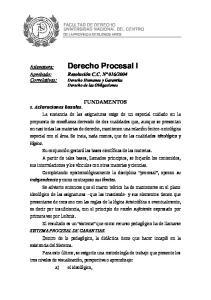 FACULTAD DE DERECHO UNIVERSIDAD NACIONAL DEL CENTRO DE LA PROVINCIA DE BUENOS AIRES. Derecho Procesal I