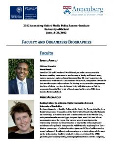 FACULTY AND ORGANIZERS BIOGRAPHIES. Faculty ISMAIL AHMED ANNE ALEXANDER