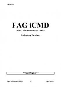 FAG icmd. Inline Color Measurement Device. Preliminary Datasheet. All rights reserved by Fag Graphic Systems SA This document is preliminary!
