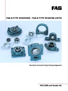 FAG S-TYPE BEARINGS FAG S-TYPE BEARING UNITS