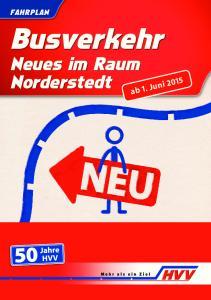 FAHRPLAN. Busverkehr. Neues im Raum Norderstedt. ab 1. Juni 2015