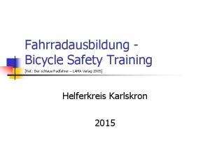 Fahrradausbildung - Bicycle Safety Training
