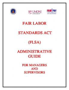 FAIR LABOR STANDARDS ACT (FLSA) ADMINISTRATIVE GUIDE